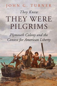Text Box: Drawing on original research using underutilized sources, Dr. Turner moves beyond familar narratives in his sweeping and authoritative new history of Plymouth Colony published for the 400th anniversary of the Mayflower's landing. Instead of depicting the Pilgrims as otherworldly saints or extraordinary sinners, he tells how a variety of English settlers and Native peoples engaged in a contest for the meaning of American liberty.